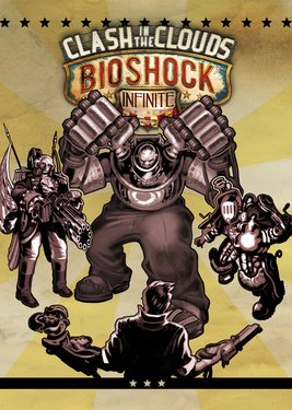 BioShock Infinite: Clash in the Clouds постер (cover)