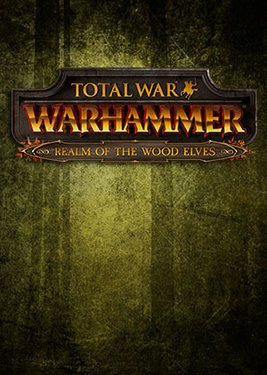 Total War: WARHAMMER – Realm of The Wood Elves постер (cover)