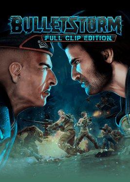 Bulletstorm: Full Clip Edition постер (cover)