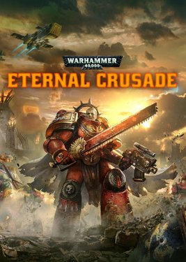 Warhammer 40,000 : Eternal Crusade