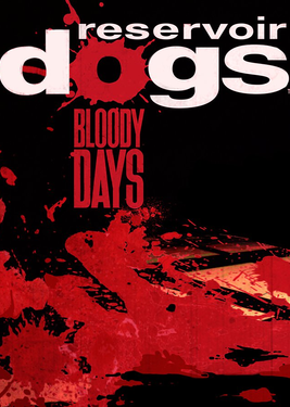Reservoir Dogs: Bloody Days постер (cover)