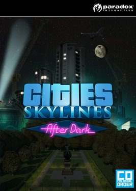 Cities: Skylines - After Dark постер (cover)