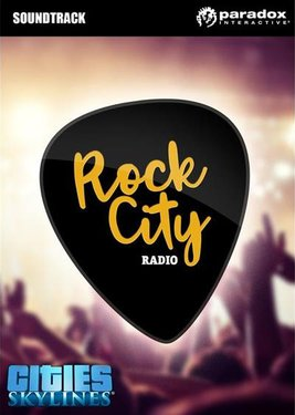 Cities: Skylines - Rock City Radio постер (cover)