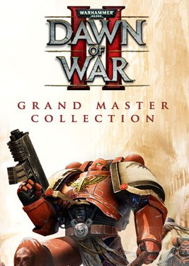 Warhammer 40,000: Dawn of War II - Grand Master Collection постер (cover)