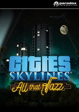 Cities: Skylines - All That Jazz постер (cover)