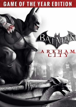 Batman: Arkham City - Game of the Year Edition постер (cover)