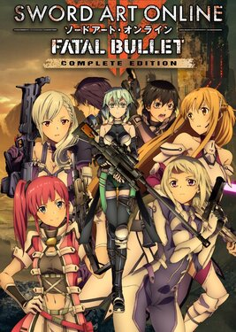 Sword Art Online: Fatal Bullet - Complete Edition постер (cover)