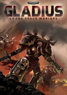 Warhammer 40,000: Gladius - Chaos Space Marines постер (cover)