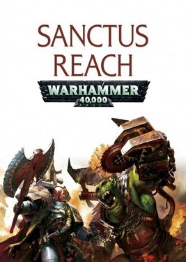Warhammer 40,000: Sanctus Reach постер (cover)