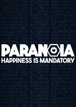 Paranoia: Happiness is Mandatory постер (cover)