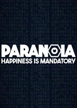 Paranoia: Happiness is Mandatory постер (cover)