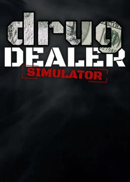 Drug Dealer Simulator постер (cover)