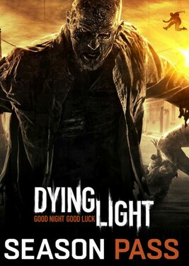 Dying Light - Season Pass постер (cover)