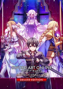 Sword Art Online: Alicization Lycoris - Deluxe Edition постер (cover)