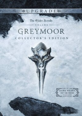 The Elder Scrolls Online: Greymoor - Digital Colletor's Edition Upgrade
