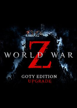 World War Z - Game of the Year Edition Upgrade
