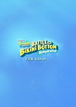 SpongeBob SquarePants: Battle For Bikini Bottom – Rehydrated. F.U.N. Edition постер (cover)