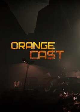Orange Cast: Sci-Fi Space Adventure постер (cover)