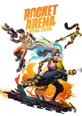 Rocket Arena - Mythic Edition постер (cover)