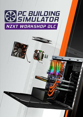 PC Building Simulator - NZXT Workshop постер (cover)