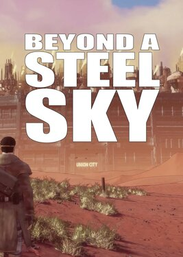 Beyond a Steel Sky постер (cover)
