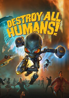Destroy All Humans постер (cover)