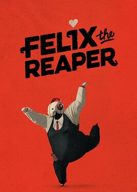 Felix The Reaper постер (cover)