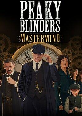 Peaky Blinders: Mastermind постер (cover)
