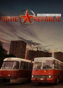 Workers & Resources: Soviet Republic постер (cover)