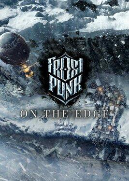 Frostpunk: On The Edge постер (cover)