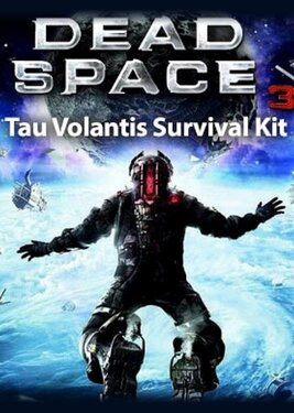 Dead Space 3 - Tau Volantis Survival Kit постер (cover)