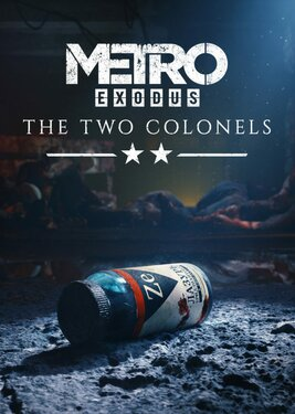 Metro Exodus - The Two Colonels постер (cover)