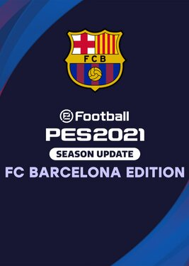 eFootball PES 2021: Season Update - FC Barcelona Edition постер (cover)