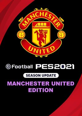 eFootball PES 2021: Season Update - Manchester United Edition