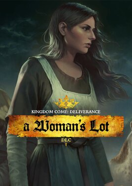 Kingdom Come: Deliverance - A Woman's Lot постер (cover)