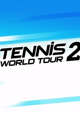 Tennis World Tour 2 постер (cover)