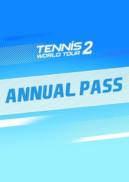 Tennis World Tour 2 - Annual Pass