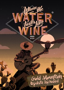 Where the Water Tastes Like Wine постер (cover)