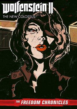 Wolfenstein II: The Freedom Chronicles - Episode 2 постер (cover)