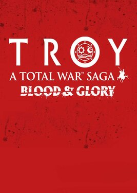 Total War Saga: Troy – Blood & Glory