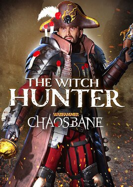 Warhammer: Chaosbane - The Witch Hunter постер (cover)