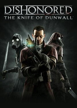 Dishonored - The Knife of Dunwall постер (cover)