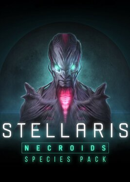 Stellaris: Necroids Species Pack постер (cover)