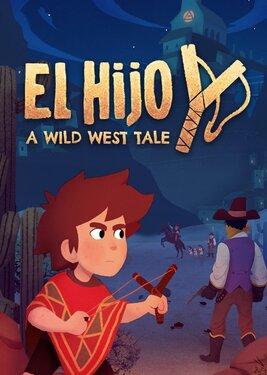 El Hijo - A Wild West Tale постер (cover)