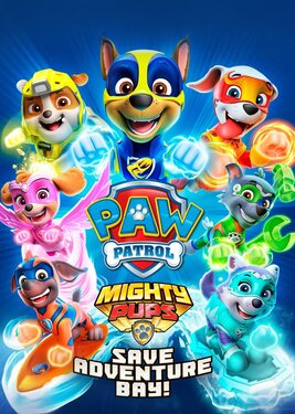 PAW Patrol: Mighty Pups Save Adventure Bay постер (cover)