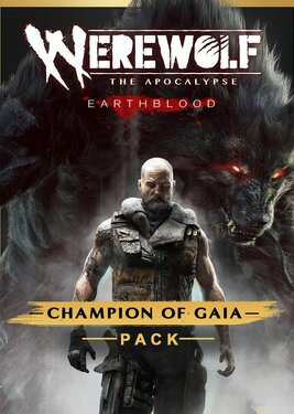 Werewolf: The Apocalypse - Earthblood: Champion Of Gaia Pack постер (cover)