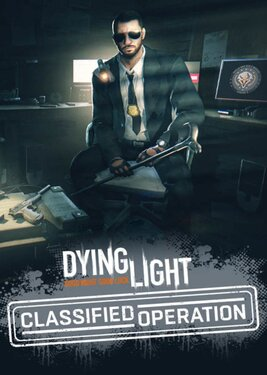 Dying Light - Classified Operation Bundle постер (cover)