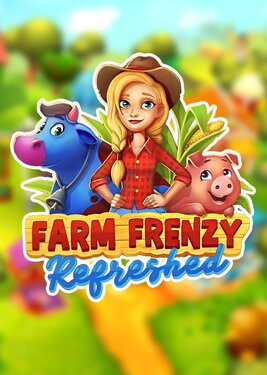 Farm Frenzy: Refreshed
