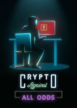 Crypto: Against All Odds