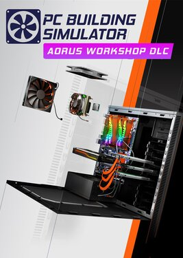 PC Building Simulator - AORUS Workshop постер (cover)